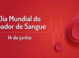 [Dia Mundial do Doador de Sangue é festejado com lançamento de campanhas]
